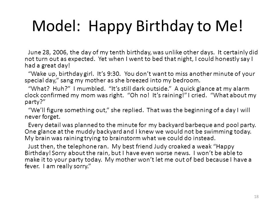 18 Model: Happy Birthday to Me! June 28, 2006, the day of my tenth birthday, was unlike other days. It certainly did not turn out as expected. Yet whe