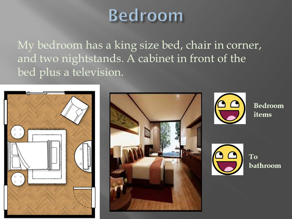 My bedroom has a king size bed, chair in corner, and two nightstands.