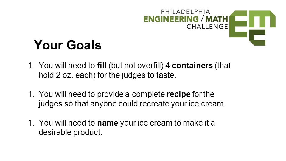 Your Goals 1.You will need to fill (but not overfill) 4 containers (that hold 2 oz.