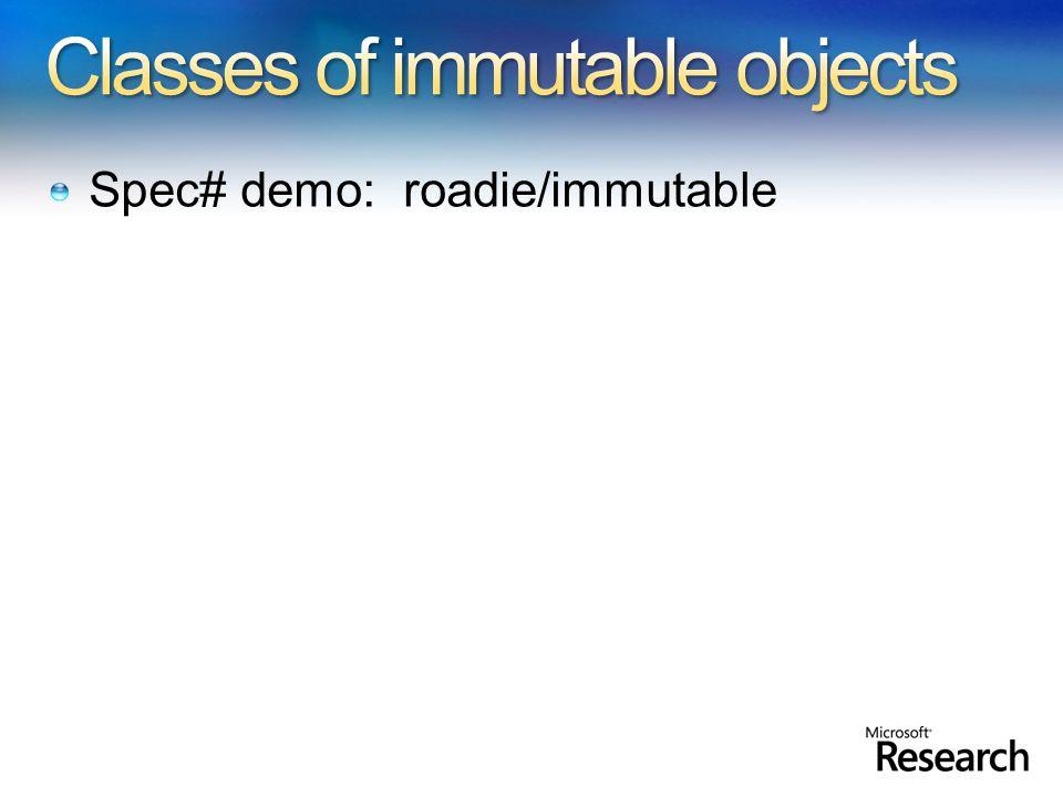 Spec# demo: roadie/immutable