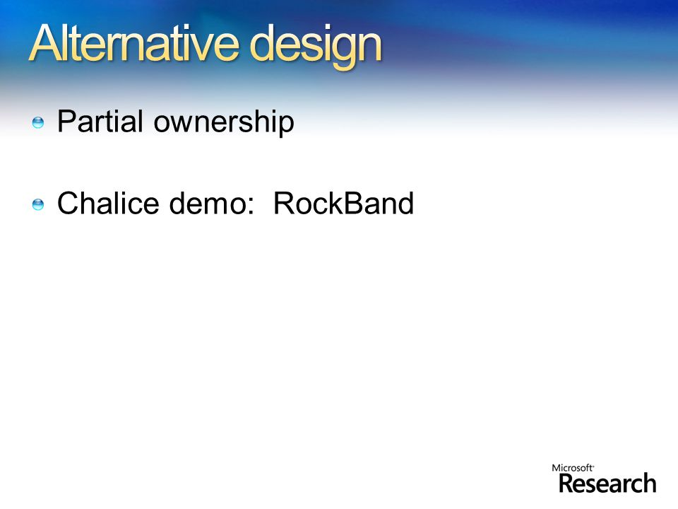 Partial ownership Chalice demo: RockBand