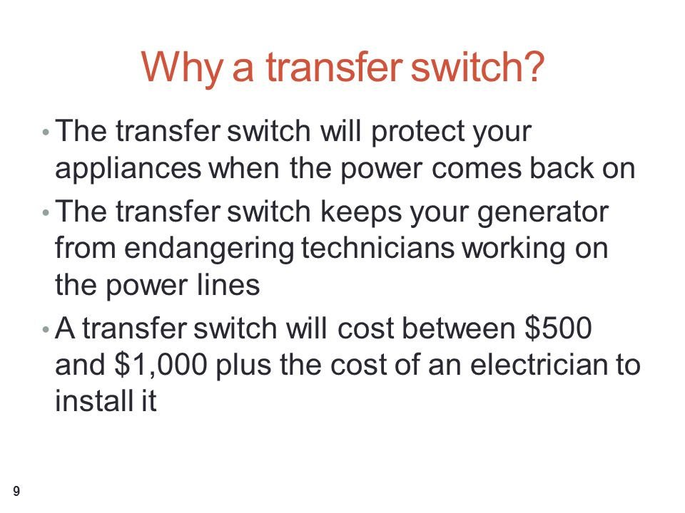 Why a transfer switch.