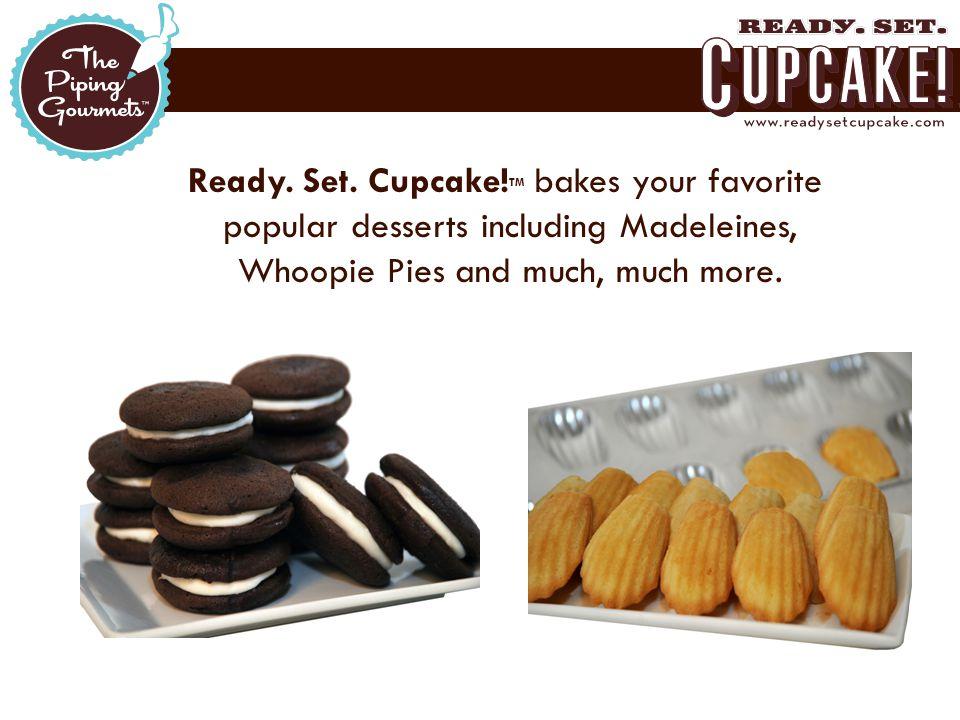  Ready. Set. Cupcake.