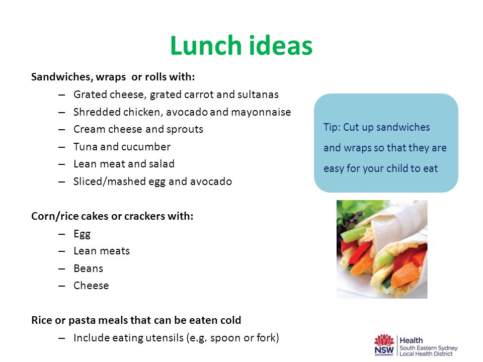 Healthy snack ideas yoghurt cheese crackers (Reduced fat dairy for children >2 years old) fruit pieces vegetable pieces fruit bread or pikelets