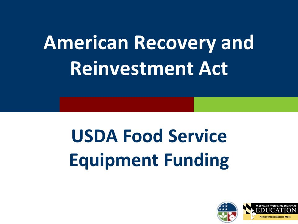 American Recovery and Reinvestment Act USDA Food Service Equipment Funding