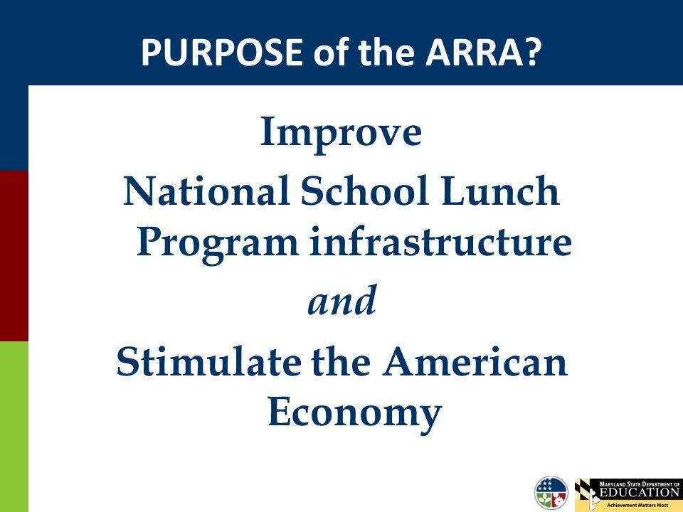 PURPOSE of the ARRA.