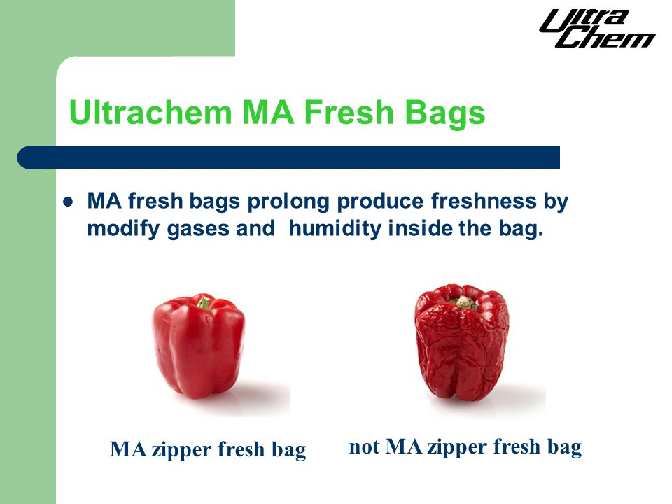 Ultrachem MA Fresh Bags MA fresh bags prolong produce freshness by modify gases and humidity inside the bag.