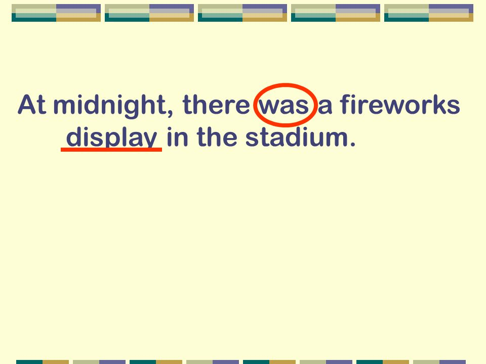At midnight, there was a fireworks display in the stadium.