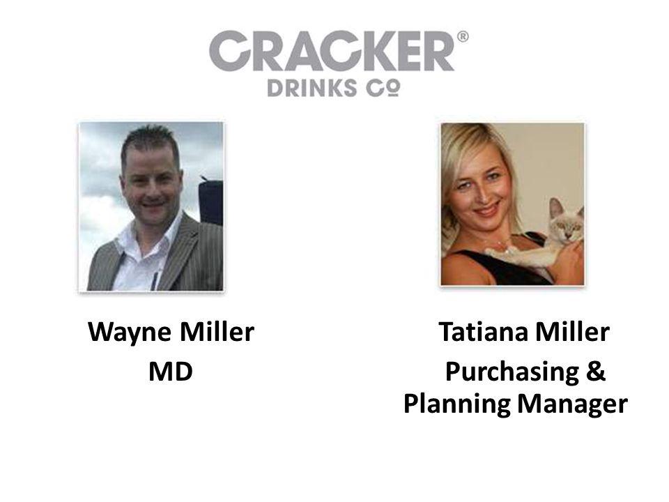 Wayne Miller MD Tatiana Miller Purchasing & Planning Manager