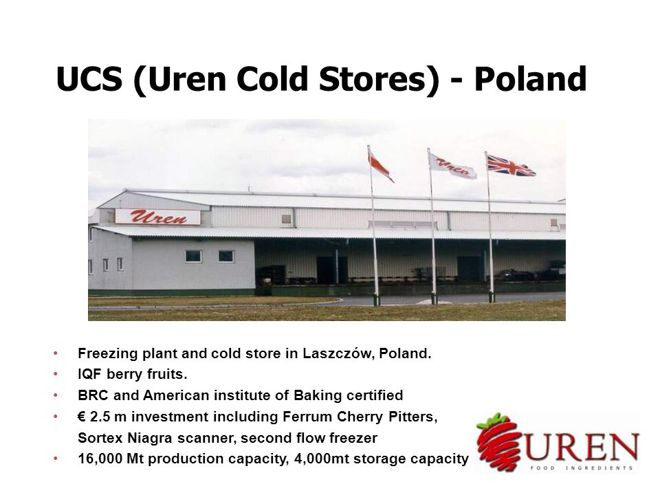 Freezing plant and cold store in Laszczów, Poland. IQF berry fruits. BRC and American institute of Baking certified € 2.5 m investment including Ferru
