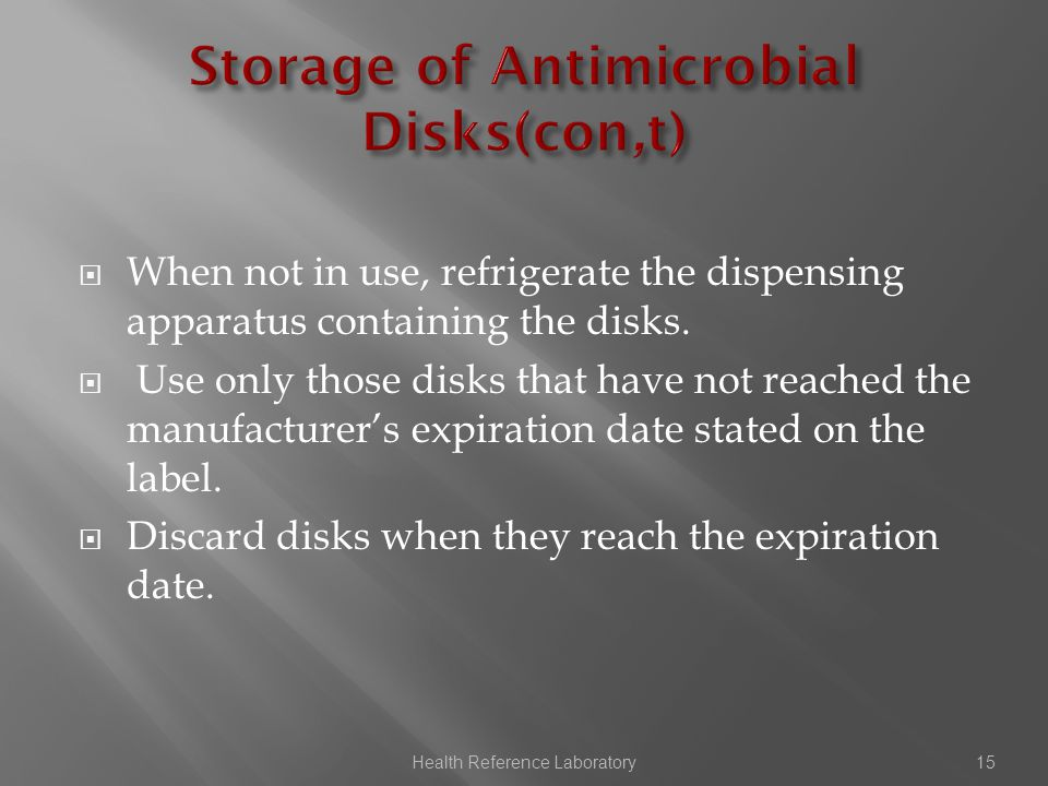  When not in use, refrigerate the dispensing apparatus containing the disks.