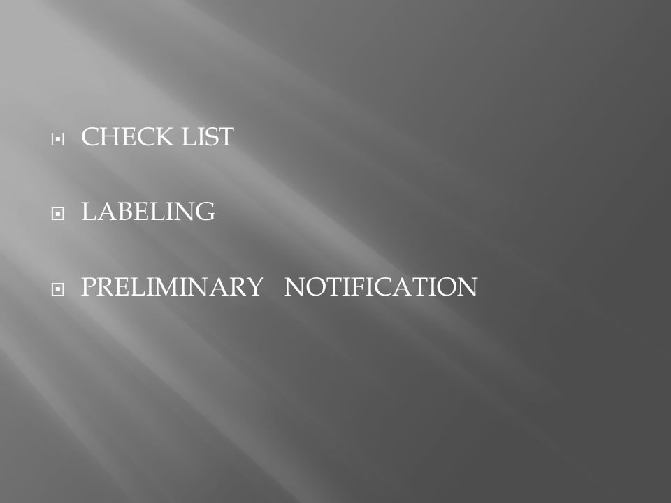  CHECK LIST  LABELING  PRELIMINARY NOTIFICATION