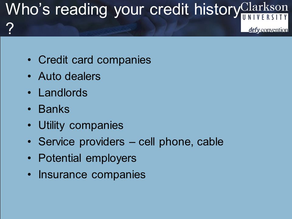 Who's reading your credit history .