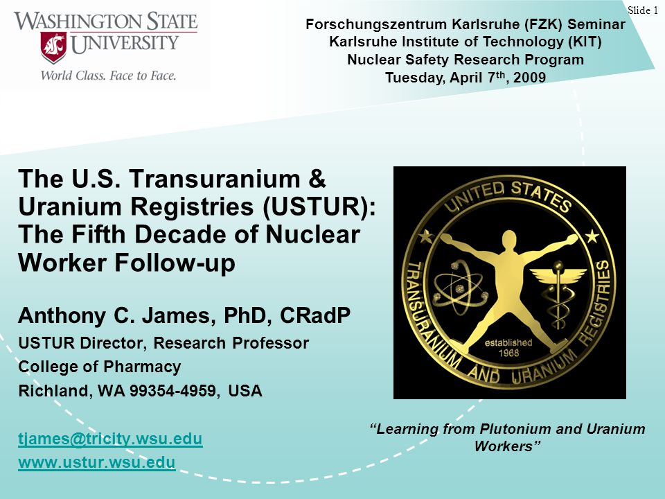 Slide 22 USTUR: Learning from Plutonium and Uranium Workers NHRTR also holds thousands of acid-dissolved tissue samples!