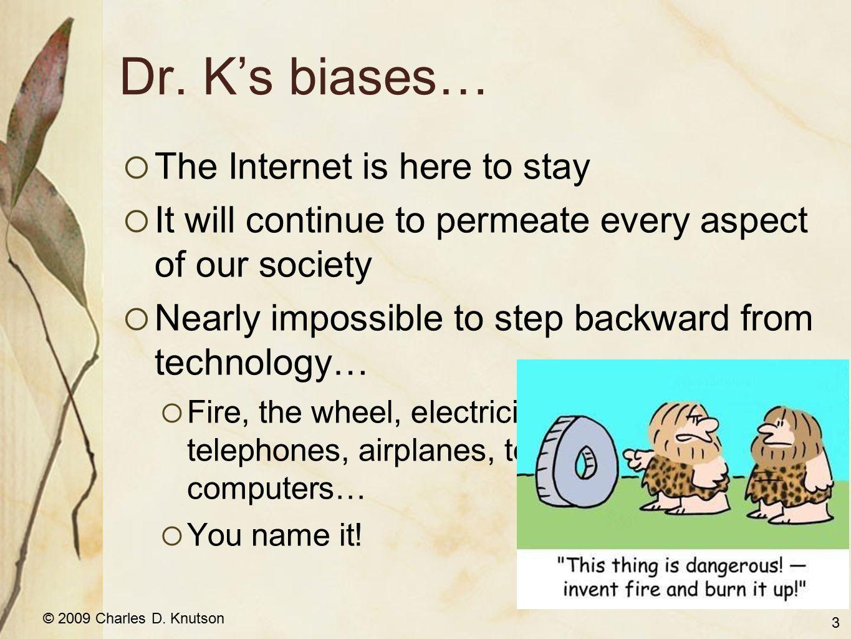 © 2009 Charles D. Knutson Internet Safety Podcast 44