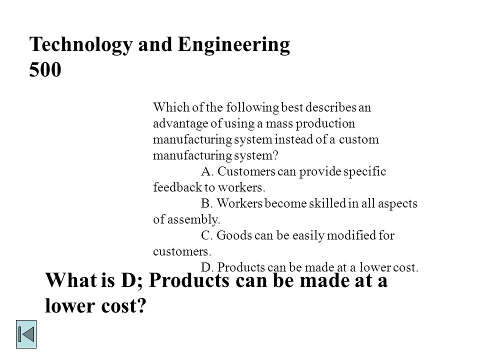 Technology and Engineering 400 What is D, transmitter.