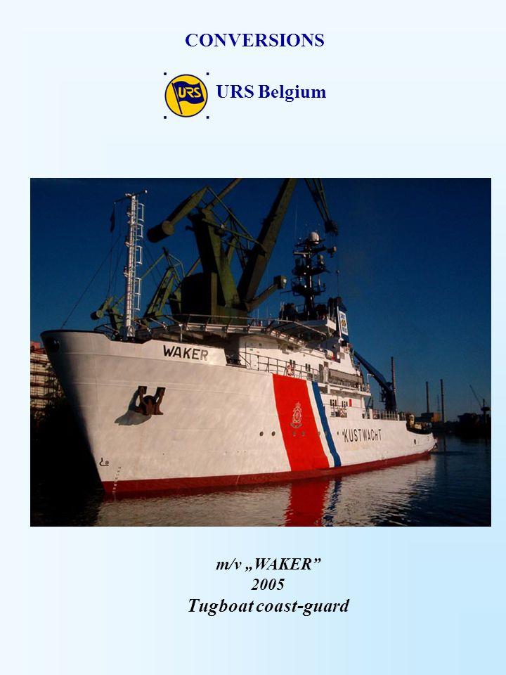 "URS Belgium CONVERSIONS m/v ""WAKER"" 2005 Tugboat coast-guard"