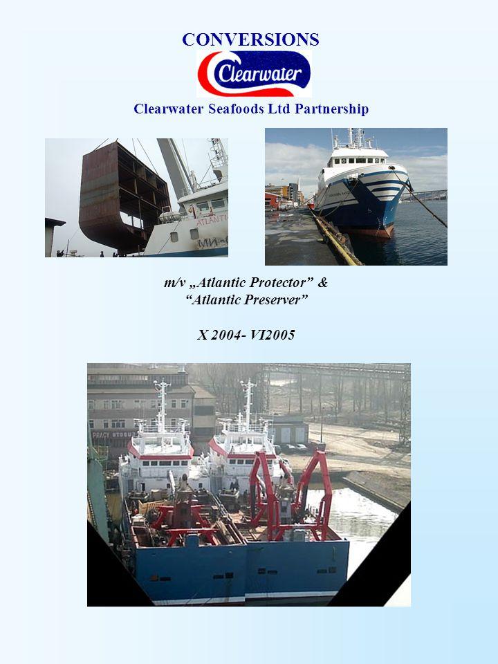 "Clearwater Seafoods Ltd Partnership m/v ""Atlantic Protector"" & ""Atlantic Preserver"" X 2004- VI2005"