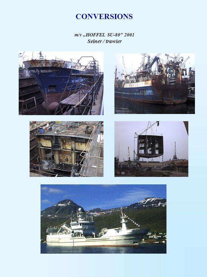 "m/v ""HOFFEL SU-80"" 2001 Seiner / trawler CONVERSIONS"