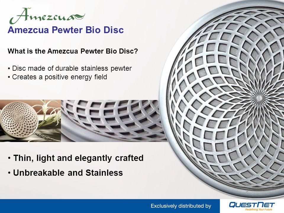 Amezcua Pewter Bio Disc What is the Amezcua Pewter Bio Disc.