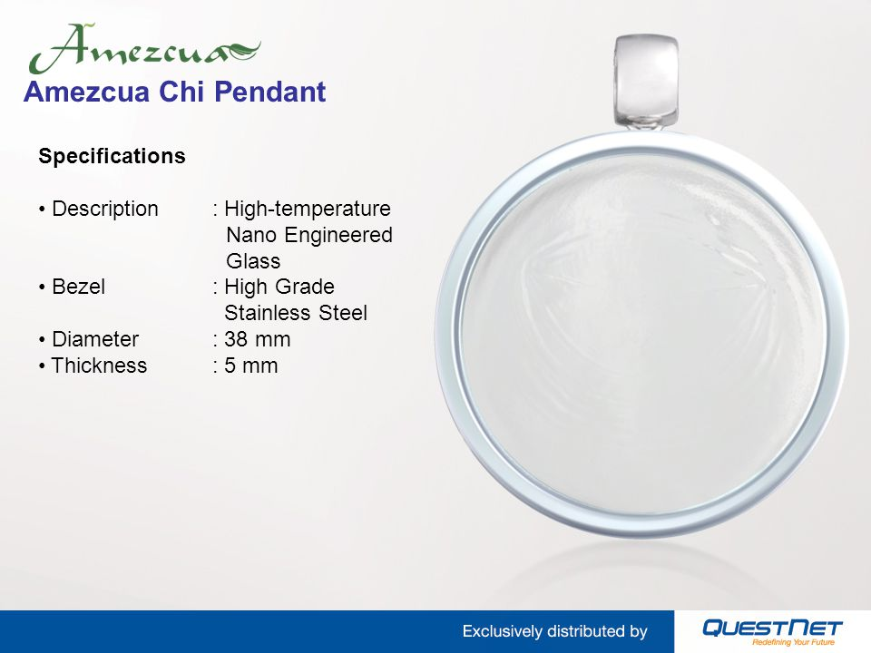 Amezcua Chi Pendant Specifications Description: High-temperature Nano Engineered Glass Bezel: High Grade Stainless Steel Diameter: 38 mm Thickness: 5 mm