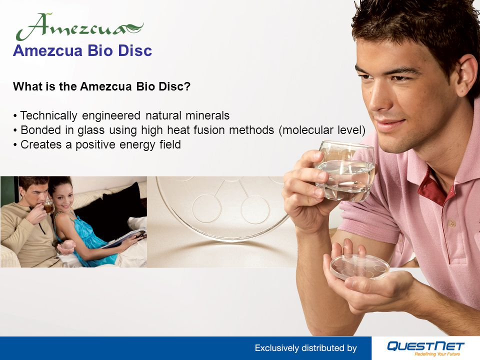 Amezcua Bio Disc What is the Amezcua Bio Disc? Technically engineered natural minerals Bonded in glass using high heat fusion methods (molecular level
