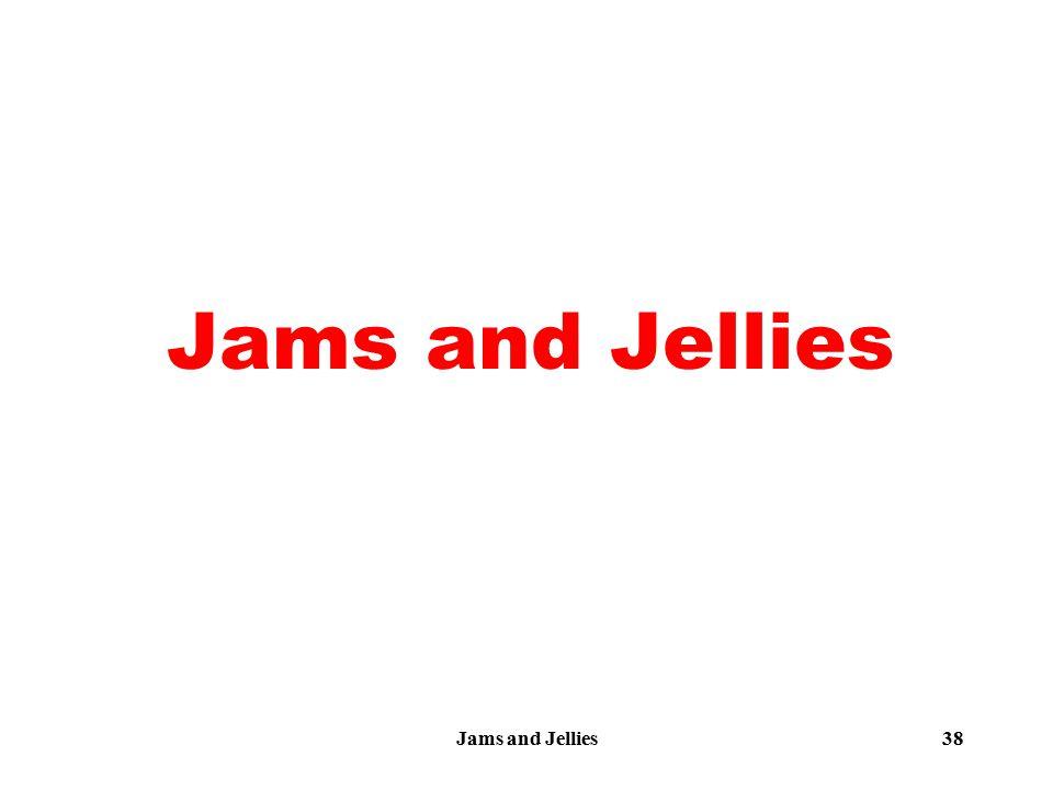 Jams and Jellies38 Jams and Jellies