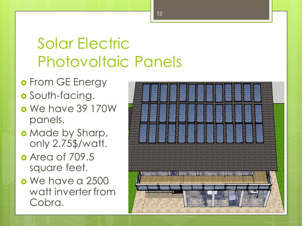 Solar Electric Photovoltaic Panels  From GE Energy  South-facing.