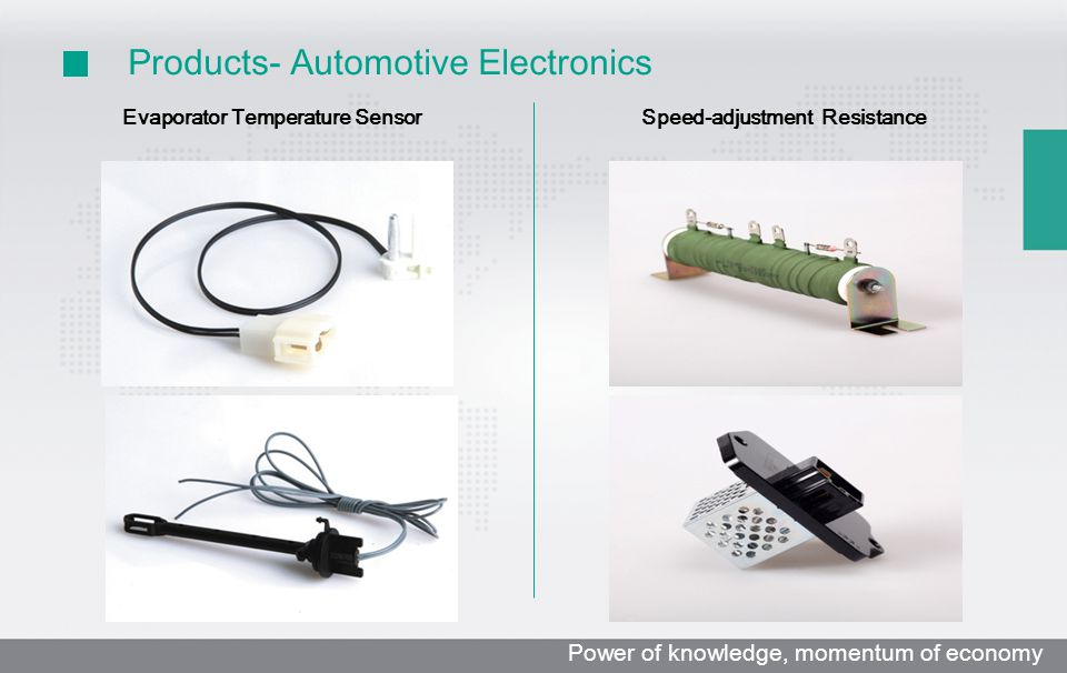 Evaporator Temperature Sensor Products- Automotive Electronics Speed-adjustment Resistance Power of knowledge, momentum of economy