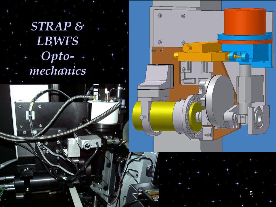 5 STRAP & LBWFS Opto- mechanics