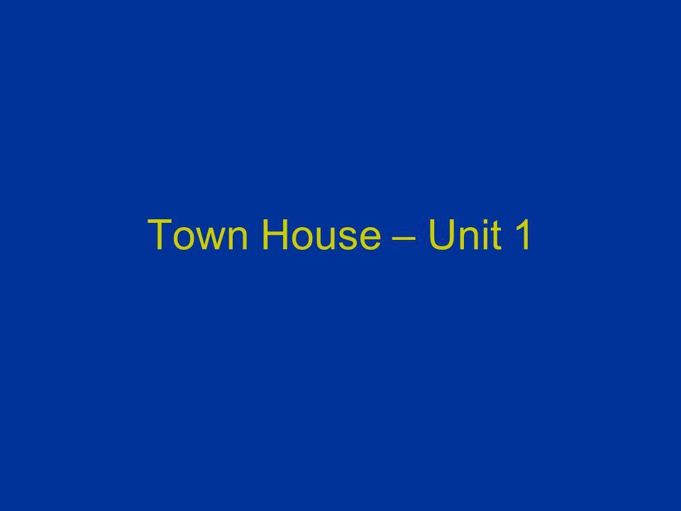 Town House – Unit 1