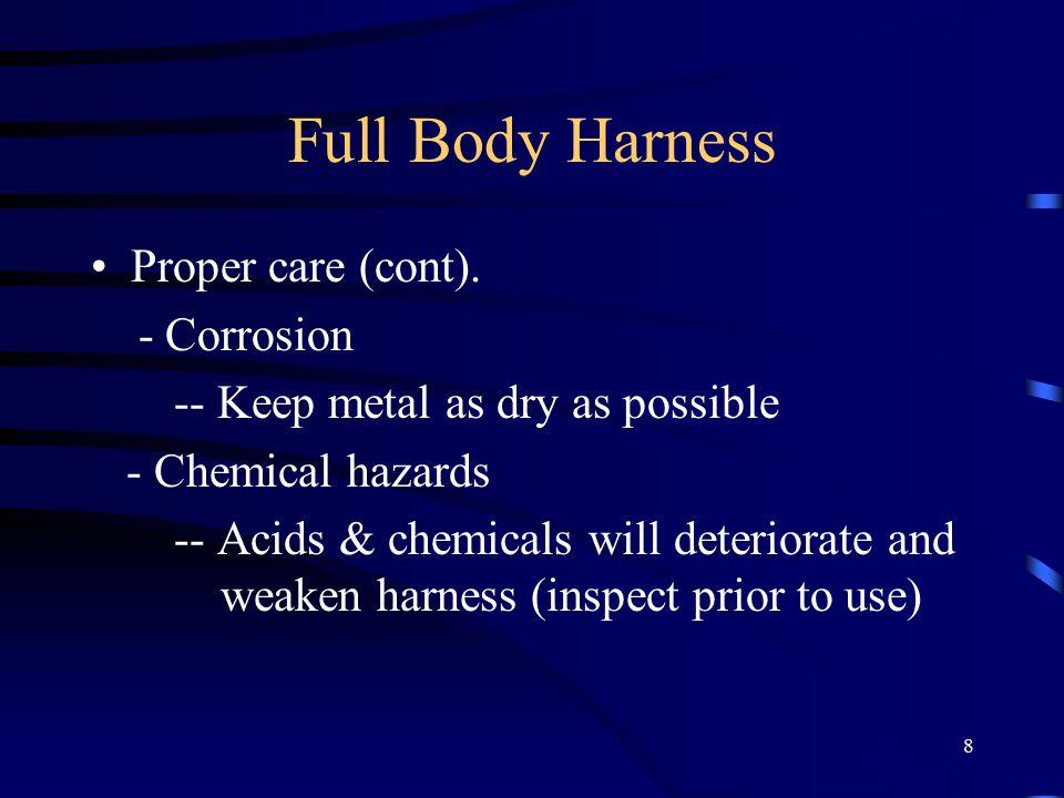 8 Full Body Harness Proper care (cont).