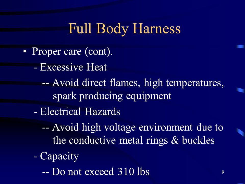 9 Full Body Harness Proper care (cont).