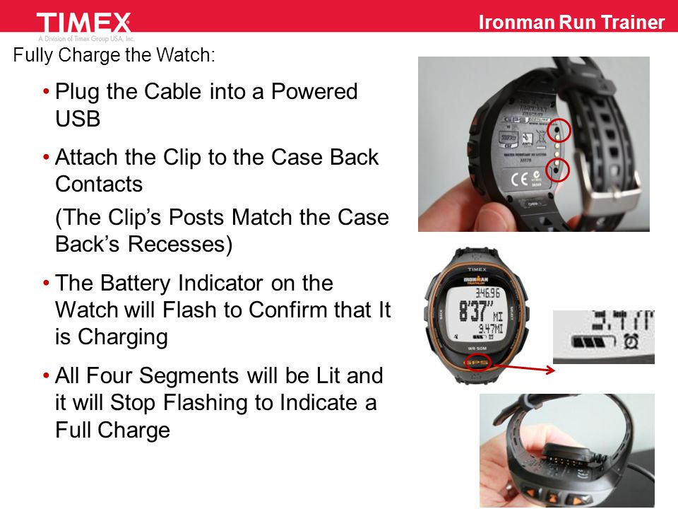 Download the Desktop Device Agent: Go to www.timexironman.com/deviceagentwww.timexironman.com/deviceagent Select the Run Trainer/Global Trainer Agent for PC (XP+) or Mac (OS X Snow Leopard+) Load the Device Agent to Your Desktop as Confirmed by the Icon Sign Up for the FREE Timex/TrainingPeaks  Account Ironman Run Trainer