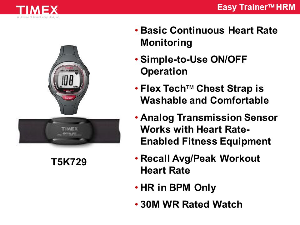 T5K726 / T5K727 Ironman Target Trainer  HRM Sleek 150-Lap TAP Technology in an HRM Flex Tech  Chest Strap is Washable and Comfortable Digital Sensor Eliminates Cross Talk 3-Workout Memory with Recall of Lap/Split Times and Avg.