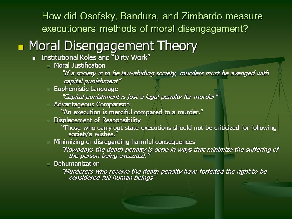 How did Osofsky, Bandura, and Zimbardo measure executioners methods of moral disengagement.