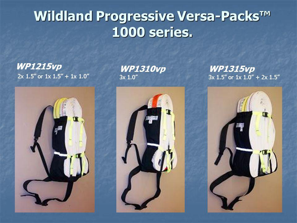 Wildland Progressive Versa-Packs™ 1000 series.