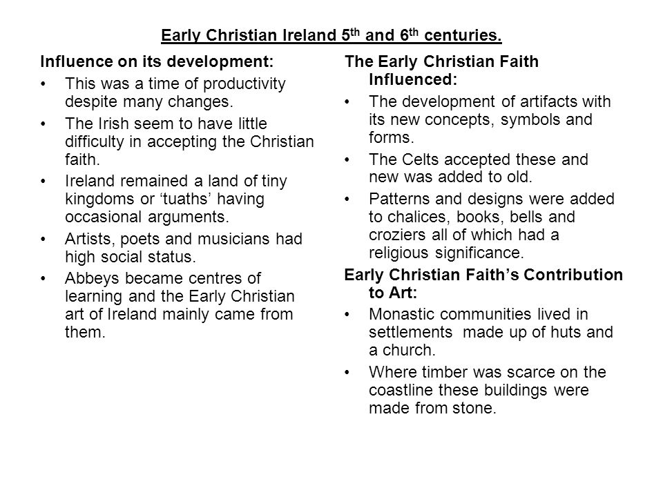 Early Christian Ireland 5 th and 6 th centuries.