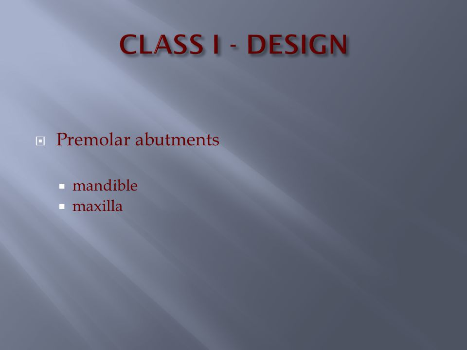 Class 3-A - Mandibular An additional rest seat on the distal of the molar is desirable.