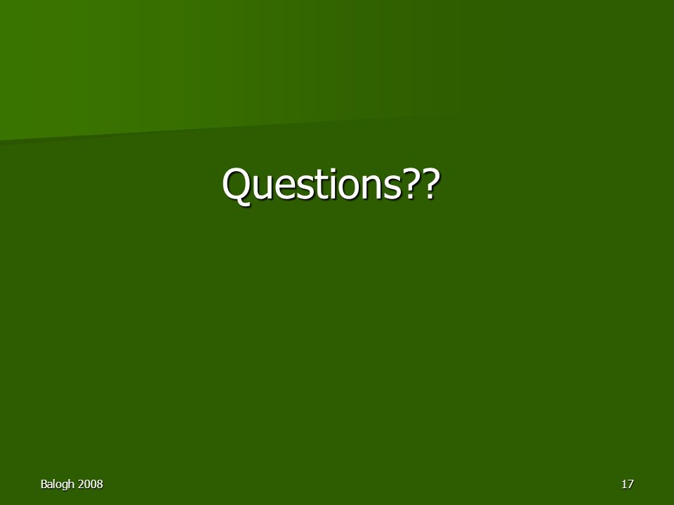 Balogh 200817 Questions