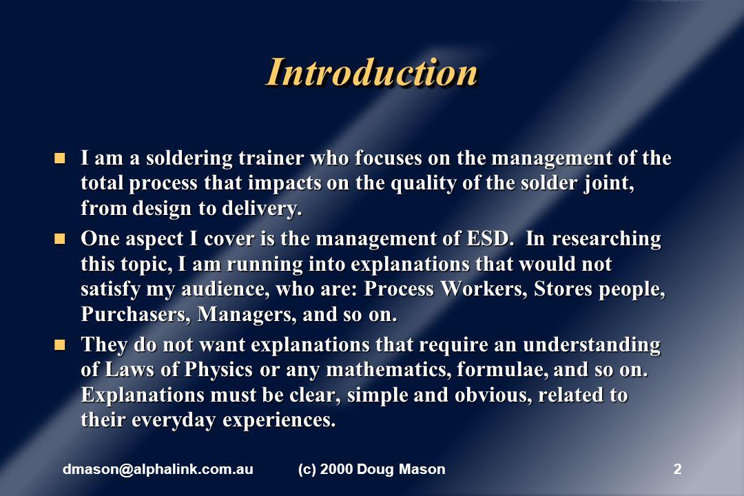 dmason@alphalink.com.au(c) 2000 Doug Mason12 When materials are in contact