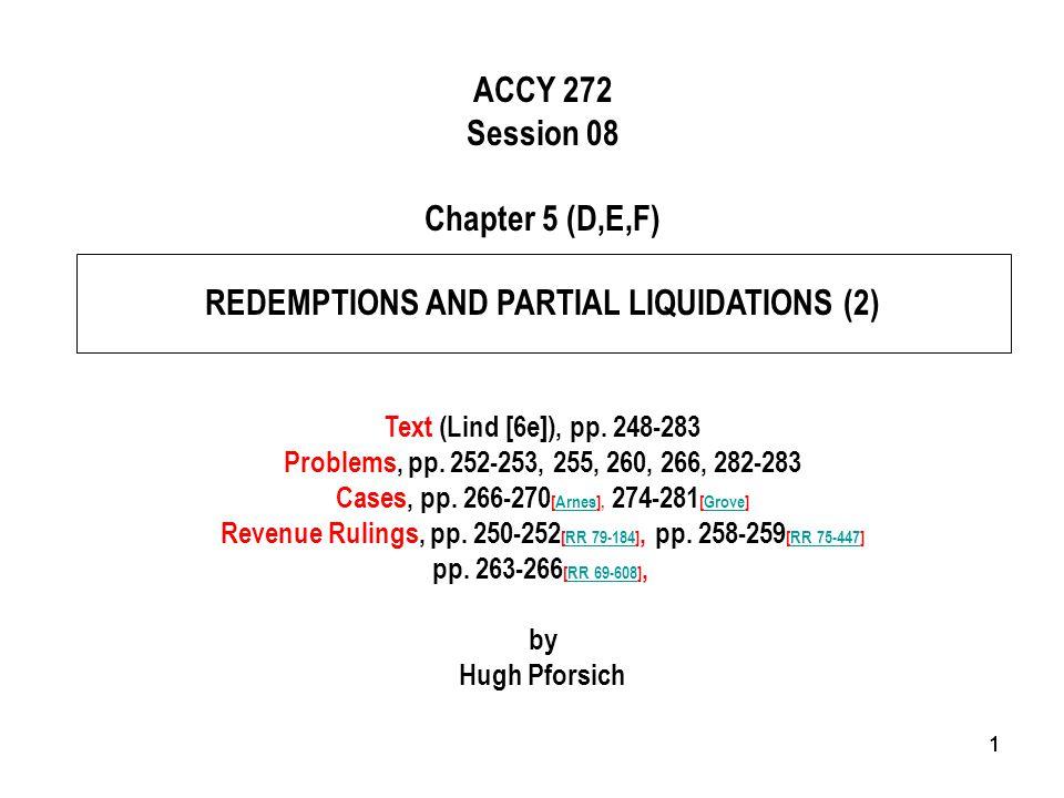 22 F. Redemption Planning Techniques [258-283] 1. Bootstrap Acquisitions [258-260] Note [259-260]