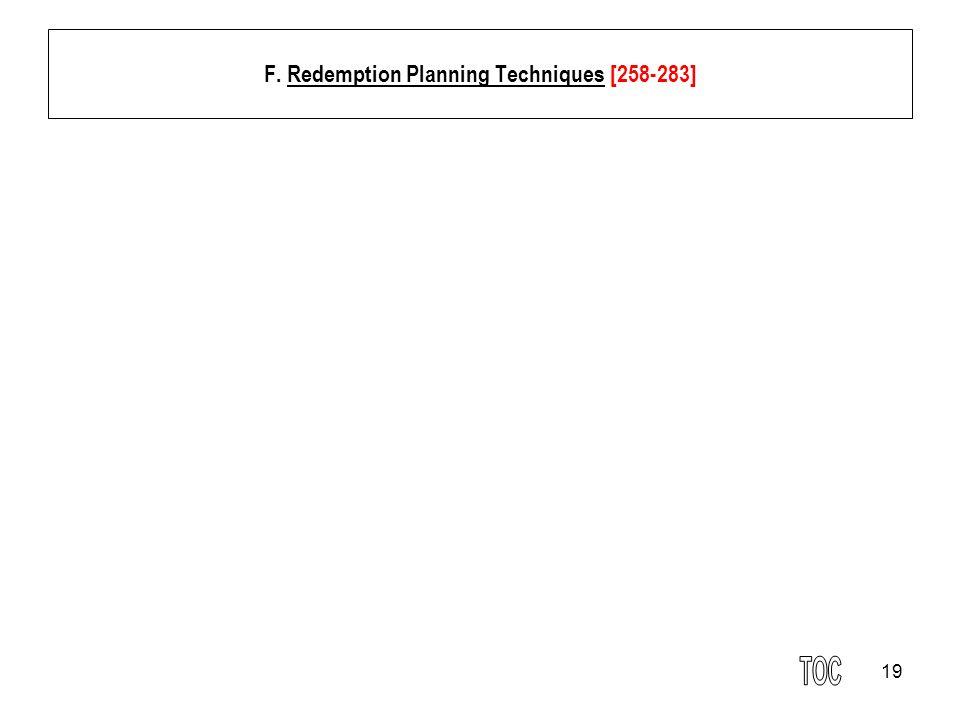 19 F. Redemption Planning Techniques [258-283]