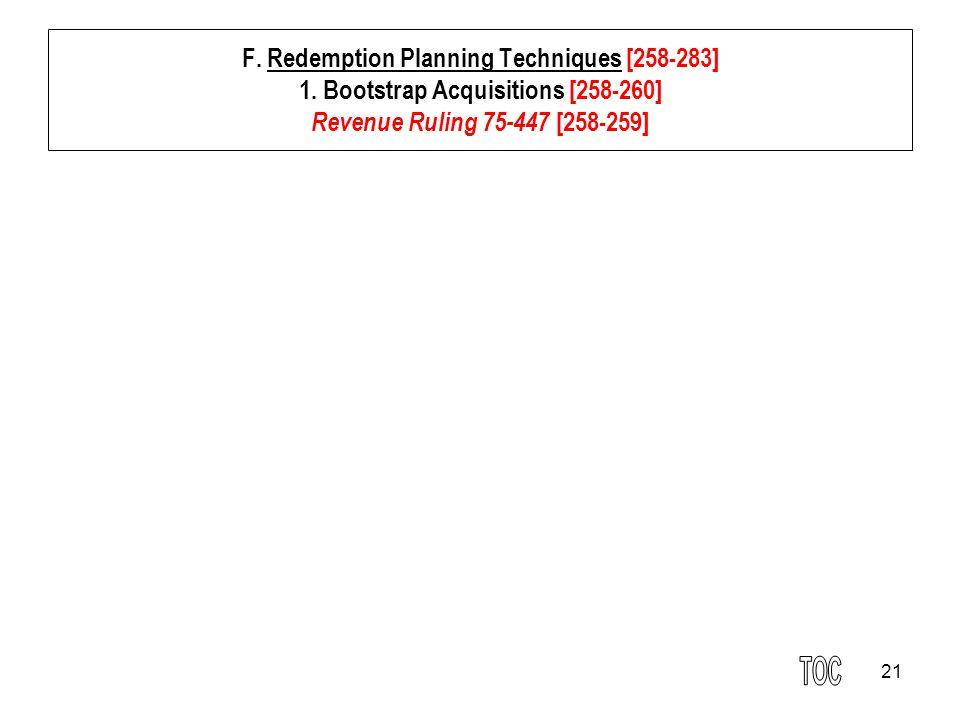 21 F. Redemption Planning Techniques [258-283] 1.