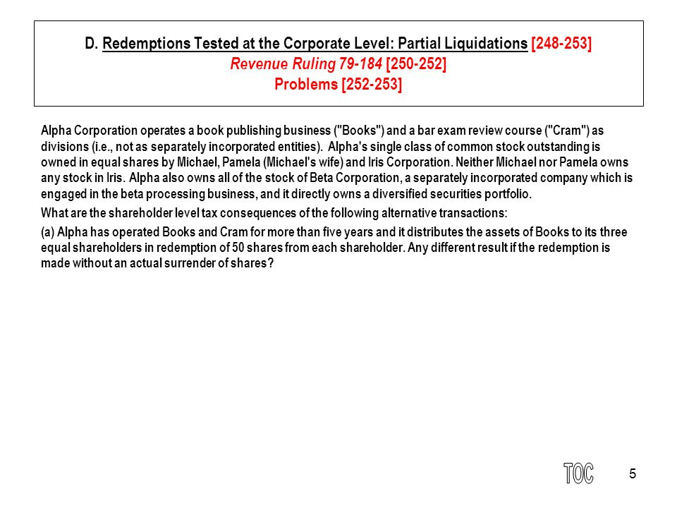 16 E.Consequences to the Distributing Corporation [253-257] 2.