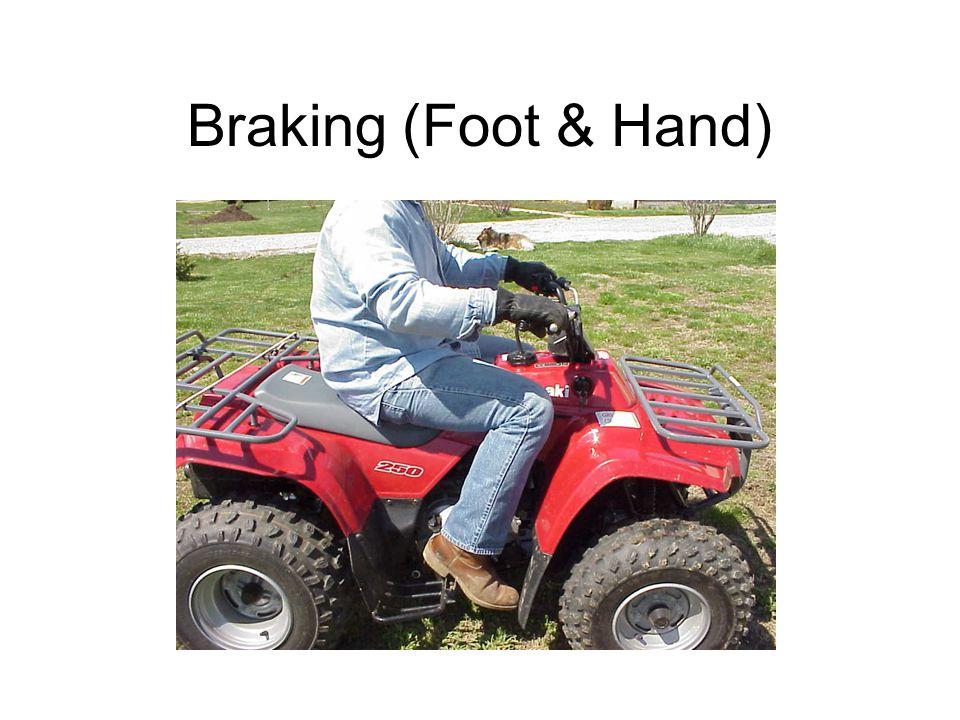 Braking (Foot & Hand)