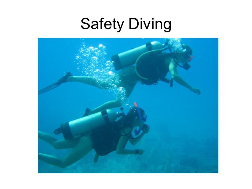Safety Diving