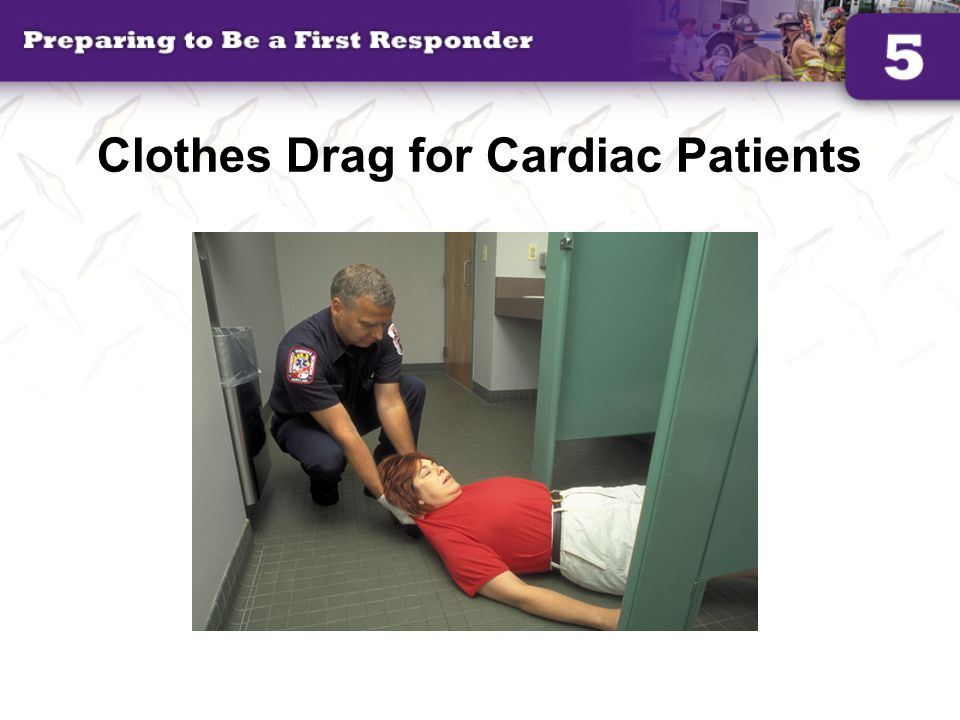Clothes Drag for Cardiac Patients