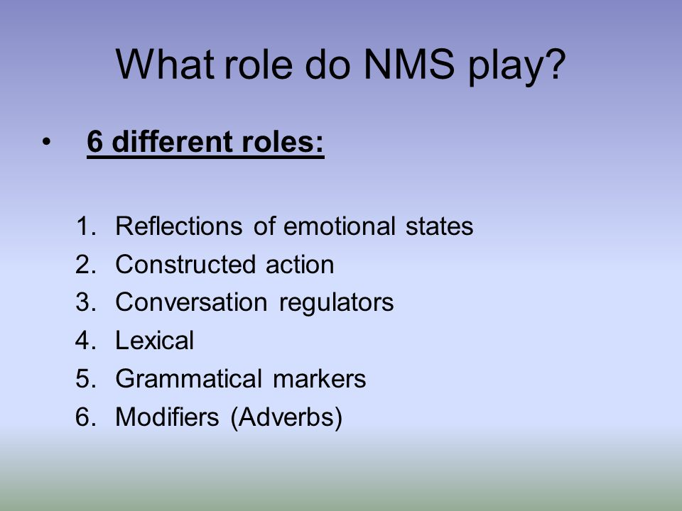 What role do NMS play.