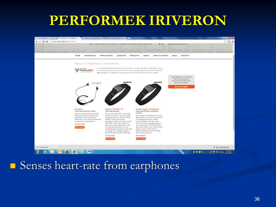 38 PERFORMEK IRIVERON Senses heart-rate from earphones Senses heart-rate from earphones